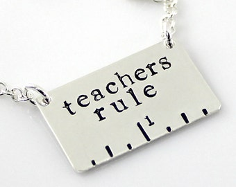 Teachers Rule Necklace - Hand Stamped Ruler Necklace - Sterling Silver Teacher Necklace - can be personalized