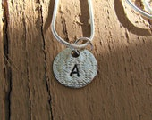 Argentium Silver Pendant Stamped with a Letter of Your Choice