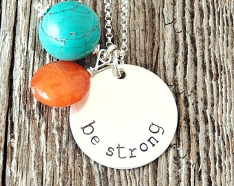 Be Strong Necklace, Affirmation Necklace, Mantra Necklace, Adoption Jewelry, Christian Necklace, LDS Gifts