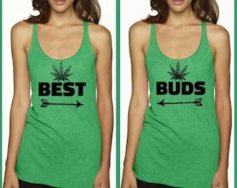 Best Buds. Best Girlfriends shirt. Racer back Green Tank top. Womens clothing. Mary Jane. reefer. Dinosaur. legalize it. Pot. Weed. best bud