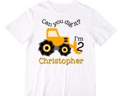 Personalized Digger Construction Truck Birthday Shirt or Bodysuit - Can you dig it? I'm (any age) - Personalized with ANY Name and Age