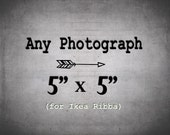 5x5 Photograph - IKEA Ribba Size Print