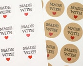 60 MADE WITH LOVE with red heart 1 inch kraft brown or white Circle Stickers - party favors, gifts, weddings, baked goods