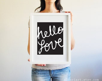 Hello Love Typography Digital Print - Black - Contemporary Modern Art Home Decor - Poster