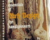 The Essentials of Yarn Design for Handspinners