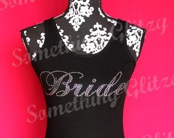 Bride Large Script Rhinestone Tank Top, Bride Rhinestone Tee, Bride Bling Tank Top, Bride Bling Tshirt, Bride Plus size Bride Tank Sm- 3XL