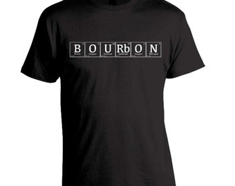 Bourbon Lover Shirt, Periodic Table Tshirt, Christmas Gift for Bourbon Lover, Kentucky Derby Shirt, Birthday Present,