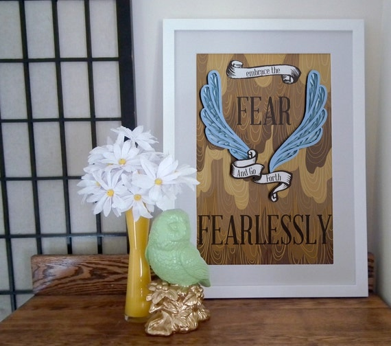 Embrace the fear and go forth fearlessly, paper art print, Inspirational poster, Motivational print, typography poster