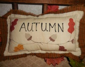 Primitive AUTUMN Pillow Sign Oak Leaves Acorns Fall Wall Hanging Tuck