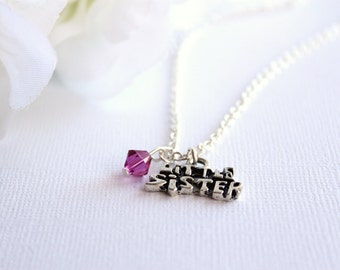 Little Sister Charm Necklace with Swarovski Crystal Birthstone, Lil Sis Gift -- FREE Gift Packaging