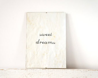 Vintage look quote- Wall Decor, Poster, Inspiration Sign - Sweet dreams