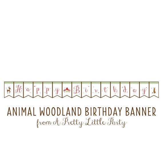 WOODLAND Animal Birthday Banner  - Digital files - Party Supplies - INSTANT DOWNLOAD