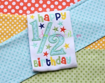 Happy 1/2 Birthday Embroidered Shirt - Half Birthday Shirt - Birthday Shirt - 1/2 Birthday - Happy Half Birthday Shirt - Birthday - 1/2