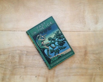 Fast In The Ice, 1863, R. M. Ballantyne - Vintage Book Nature English London