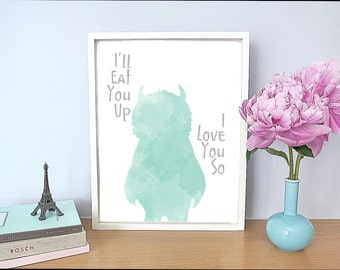 """Printable - Where the Wild Things Are """"I'll Eat you up I love you so"""" art print baby nursery kid mint green instant download digital"""