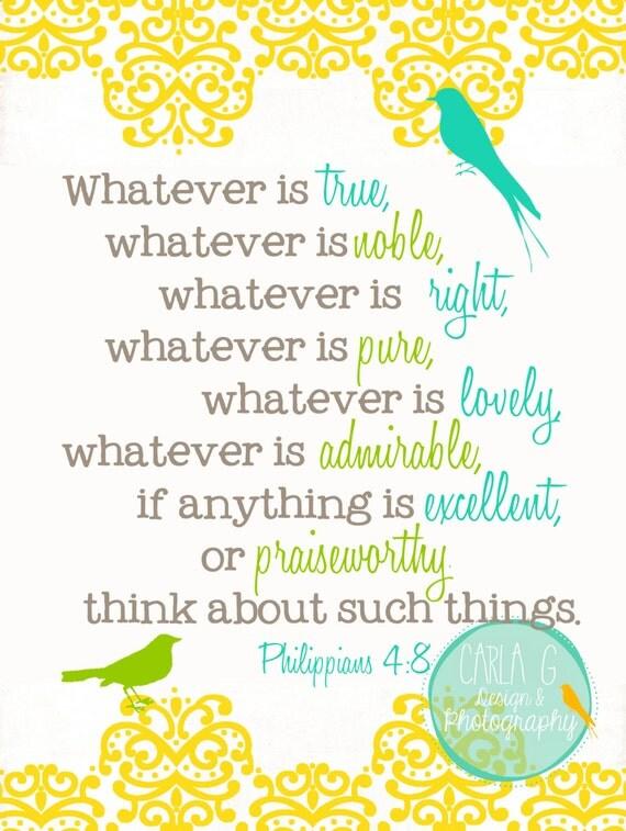 Whatever Is True Whatever Is Noble Whatever Is Right