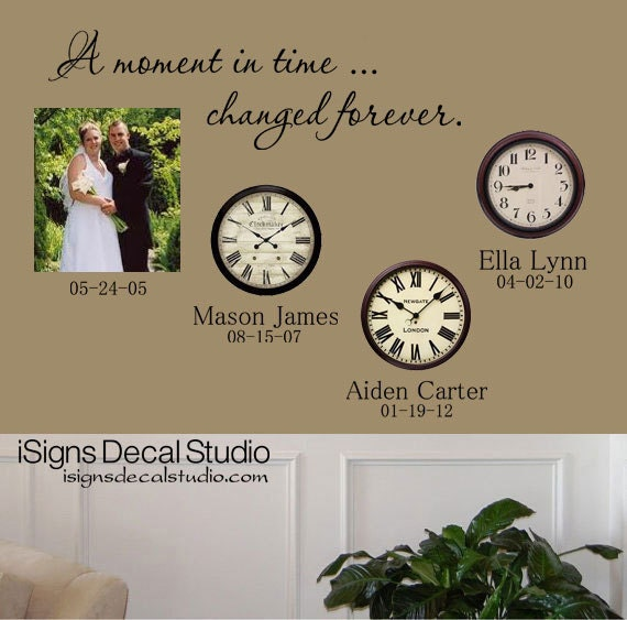 Family Wall Decal A Moment In Time Changed Forever Time Clock - Wall decals clock