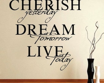 Cherish, Dream, Live Vinyl Wall Decal, Inspirational quotes, quotes for homes, removable quote sayings, wall sayings, office wall quotes, 6a