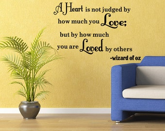 Wizard Of Oz Vinyl Wall Quote Decal Heart Is Not Judged Sticker  Imaginations Removable Lettering Home