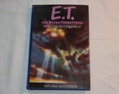 "Vintage Hardcover Movie Tie-In, ""E.T. The Extra-Terrestrial"" by William Kotzwinkle, 1982."
