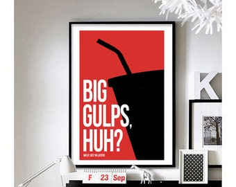 Dumb & Dumber ('Big Gulps') - Art Print