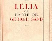 Rare 1952 Lelia ou La Vie...