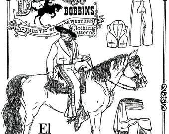 Buckaroo Bobbins El Vaquero Spanish / Mexican Jacket, Vest, Pants (Pantalones), Sash & Botas Sewing Pattern