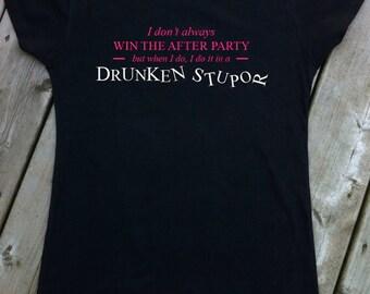 I don't always win the after party, drunken stupor, Roller Derby T-Shirt