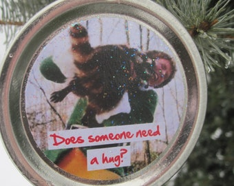 "Elf the Movie Quote Ornament: ""Does someone need a hug?"""