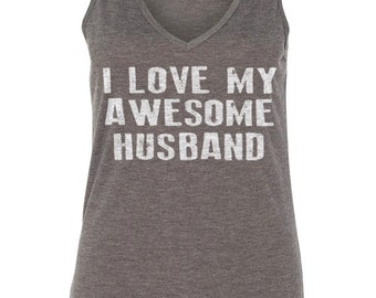 Gift Ideas Tops And Tees Sexy Shirts Run Shirts I Love My Awesome Husband Flowy V-Neck Tank Women's Tank top Girlfriend Gift Wife Gift