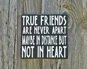 Rustic Friends Sign True Friends Are Never Apart Hand Painted Sign