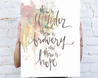 Wonder Bravery Hope Poster