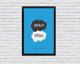 The Fault in Our Stars Poster / 12 x 18 / Okay / TFIOS Art Print