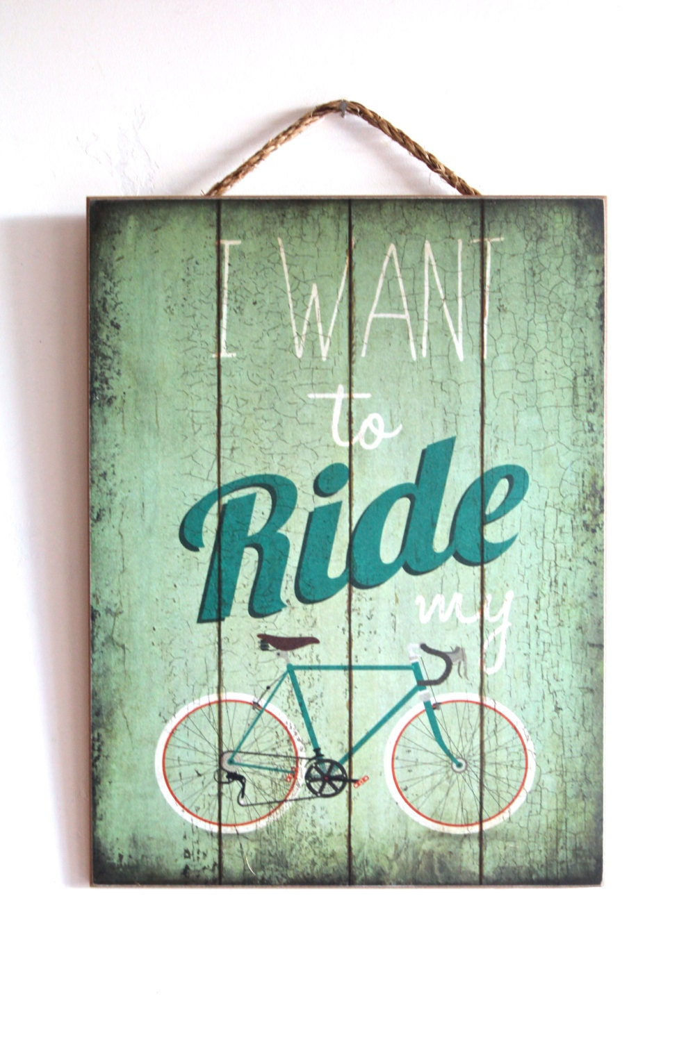 I want to ride my bicycle home decor sign wooden by for Bicycle decorations home