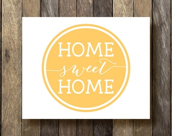 Home Sweet Home - Instant Download Wall Art - Yellow Home Decor - Home Sweet Home Printable - Yellow Wall Art - Home Sweet Home Print