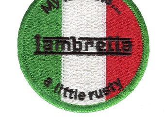 "Vintage Style Lambretta Patch Badge ""My Italian is a little rusty"""
