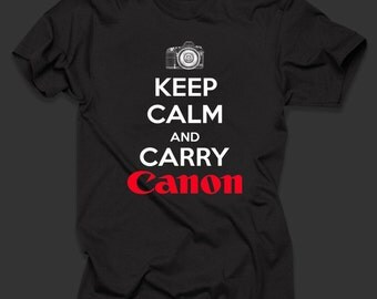 Keep Calm And Carry Canon Photography T shirt Shirt Cool Photographer Shirt