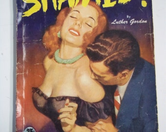 Shamed! by Luther Gordon Quarter Books No. 21 1948 Mystery Paperback/Pulp Magazine