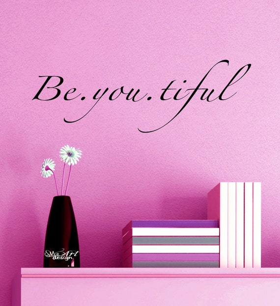 Be Youtiful Beautiful Self Esteem Wall Art Decal Vinyl Sticker