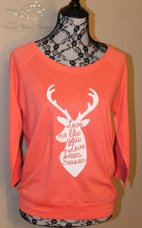 Download Love Me Like You Love Deer Season Shirt T-Shirt Deer by ...