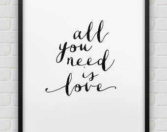 printable 'all you need is love' poster // instant download print // printable typographic wall decor // love print //  anniversary gift