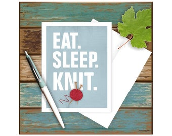 Knitting Card, Funny Greeting Card, Blank Note Card, Funny Note Card, Knitting Art, Knitter Gift, Knitting Notecard, Eat Sleep, Yarn Art