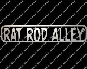 Rat Rod Alley Metal Street Sign