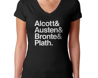 Ladies of Literature TShirt - Alcott and Austen and Bronte and Plath -  Mens and Ladies Sizes Small-3X
