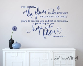 Quote Wall Decal | For I Know The Plans I Have For You | Inspirational Wall