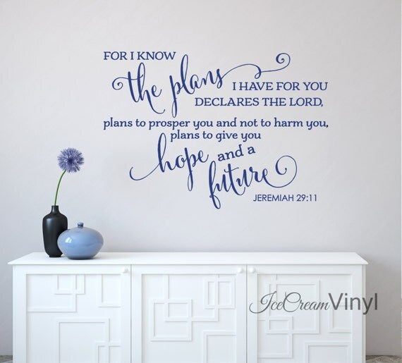 Quote Wall Decal | For I Know The Plans I Have For You | Inspirational Wall Decals | Christian Wall Art | Jeremiah 29 | Scripture Quotes