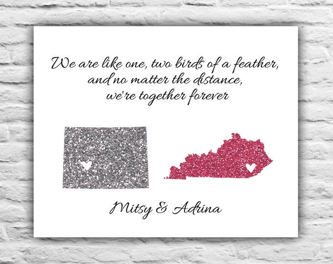 Best Friend Long Distance Print - BFF Gift for Best Friends, Personalized Art Print State Map Farewell, Going Away 8x10, Just Because, Quote