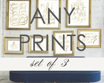 Typography Gallery Wall Art-Customize Any Set of 3 Prints- Discounted Price for Set- Print Sale Dorm and Office Decor