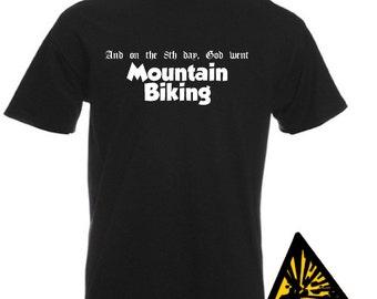 And On The 8th Day God Went Mountain Biking T-Shirt Joke Funny Tshirt Tee Shirt Gift