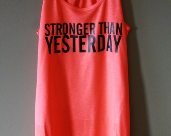 Stronger Than Yesterday Workout Tank - Coral - Black Text
